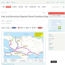 ReliefWeb » Map » Haiti and Dominican Republic Road Conditions M