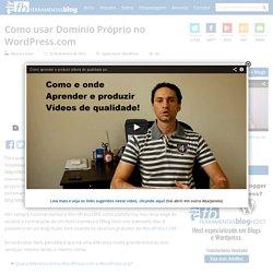 Como usar Domínio Próprio no WordPress.com