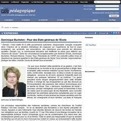 Dominique Bucheton : Pour des Etats généraux de l'Ecole