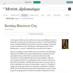Bombay Maximum City, par Dominique Godrèche (Le Monde diplomatique, février 2007)