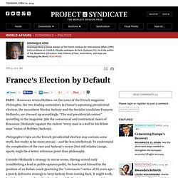"""France's Election by Default"" by Dominique Moisi"