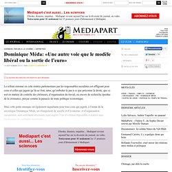 Dominique Méda: «Une autre voie que le modèle libéral ou la sortie de l'euro»