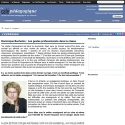Dominique Bucheton : Les gestes professionnels dans la classe