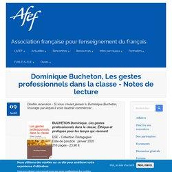 Dominique Bucheton, Les gestes professionnels dans la classe - Notes de lecture