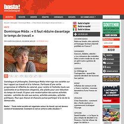 Dominique Méda : « Il faut réduire davantage le temps de travail » - Analyse