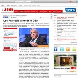 Les Français attendent DSK - PS Dominique Strauss-Kahn primaires
