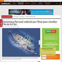 Dominique Perrault sollicité par l'Etat pour réveiller l'Ile de la Cité