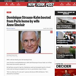 Dominique Strauss-Kahn booted from Paris home by wife Anne Sinclair