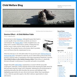 Domino Effect – A Child Welfare Fable