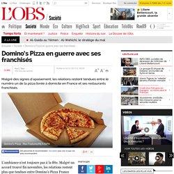 Domino's Pizza en guerre avec ses franchisés- 2 janvier 2013