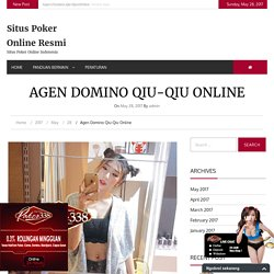 Agen Domino Qiu-Qiu Online