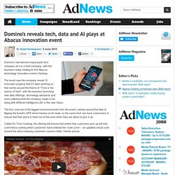 Domino's reveals tech, data and AI plays at Abacus innovation event