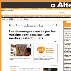 Les dommages causés par les vaccins sont occultés. Les médias restent muets...