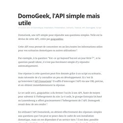 DomoGeek, l'API simple mais utile