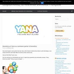Domoticz et Yana ou comment parler à Domoticz. -