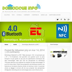 Domotique, Bluetooth ou NFC ?