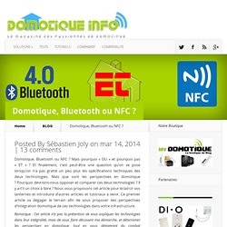 Domotique, Bluetooth ou NFC ? | Domotique-Info
