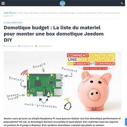 Domotique budget : La liste du materiel pour monter une box domotique Jeedom DIY