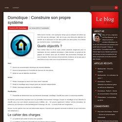Domotique : Construire son propre système