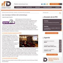 Les nouveaux métiers de la domotique - Fédération Française de Domotique