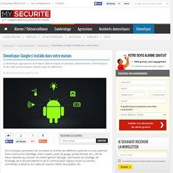 Domotique: Google s'installe dans votre maison - MySecurite