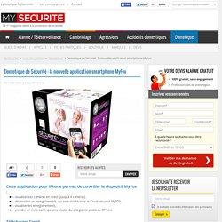 Domotique de Sécurité : la nouvelle application Myfox