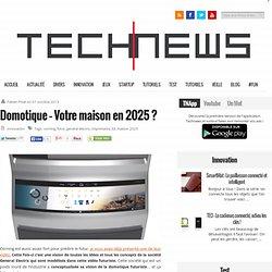 Domotique - Votre maison en 2025 ?