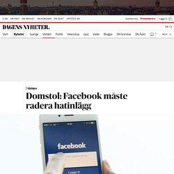 Domstol: Facebook måste radera hatinlägg