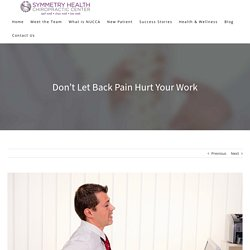 Don't Let Back Pain Hurt Your Work
