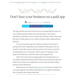 Don't base your business on a paid app