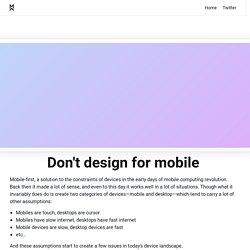Don't design for mobile · Matt And Design