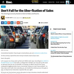 Don't Fall for the Uber-fication of Sales