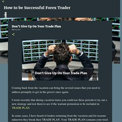 Don't Give Up On Your Trade Plan
