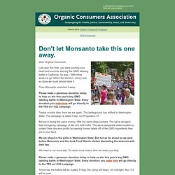 Don't let Monsanto take this one away.