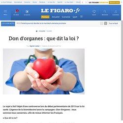 Don d'organes : que dit la loi ?