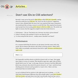 Don't use IDs in CSS selectors? ❧ Oli.jp (@boblet)