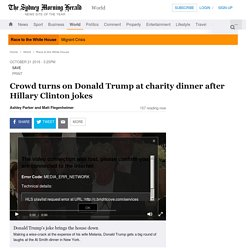Crowd turns on Donald Trump at charity dinner after Hillary Clinton jokes