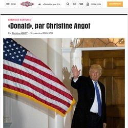 «Donald», par Christine Angot