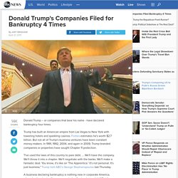 Donald Trump's Companies Filed for Bankruptcy 4 Times