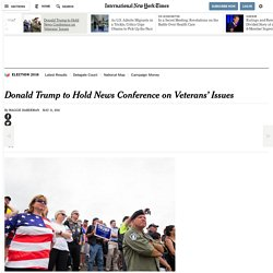 Donald Trump to Hold News Conference on Veterans' Issues