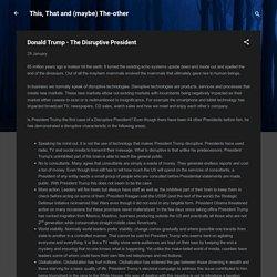 Donald Trump - The Disruptive President