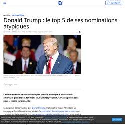 Donald Trump : le top 5 de ses nominations atypiques