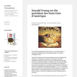 Donald Trump est élu président des États-Unis d'Amérique
