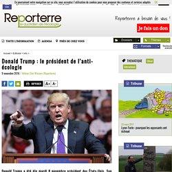 Donald Trump: le président de l'anti-écologie