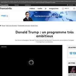 Donald Trump : un programme très ambitieux