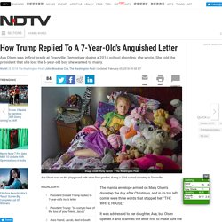 How Donald Trump Replied To A 7-Year-Old's Anguished Letter