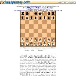 13 year old Fischer... Byrne vs Fischer 1956