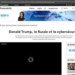 Donald Trump, la Russie et la cybersécurité