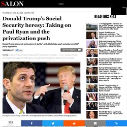 Trump's Social Security heresy: Taking on Paul Ryan & the privatization push