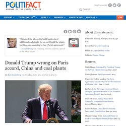 Donald Trump wrong on Paris accord, China and coal plants